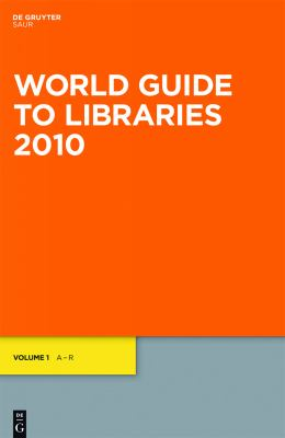 World Guide to Libraries 9783598207747