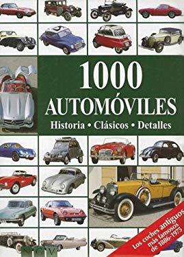 1000 Automoviles: Historia, Clasicos, Detalles 9783625000358