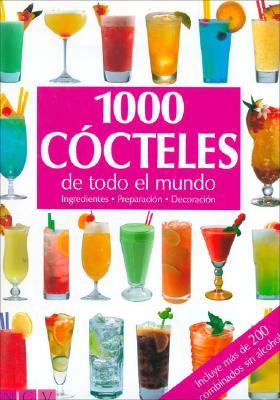 1000 Cocteles de Todo El Mundo 9783625103097
