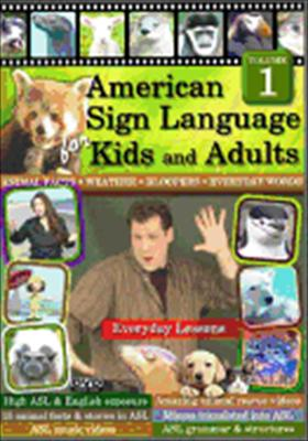 American Sign Language for Kids & Adults: Volume 1 Everyday Lessons