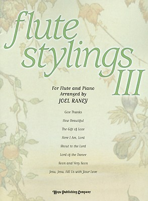 Flute Stylings III [With Accompaniment CD]