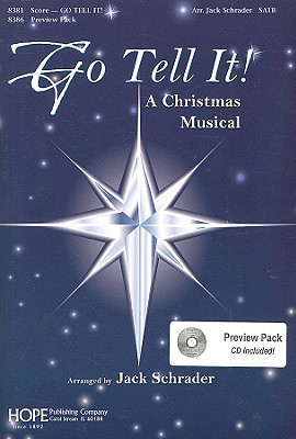 Go Tell It!: A Christmas Musical [With CD]
