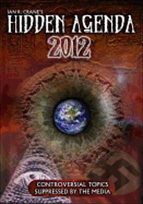 Hidden Agenda 2012