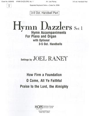 Hymn Dazzlers: Set 1: A Series of Hymn Accompaniments for Piano & Organ to Inspire Hymn Singing: 3-5 Octavo Handbell Level 2