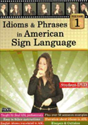 Idioms & Phrases in American Sign Language: Vol 1