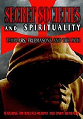 Secret Societies & Spirituality: Templars, Freemasons & the Path