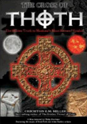 The Cross of Thoth: Hidden Truth