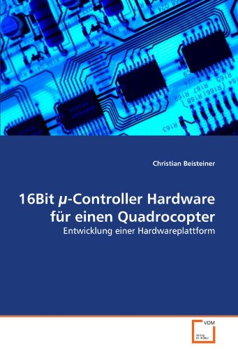 16bit -Controller Hardware Fur Einen Quadrocopter 9783639376296