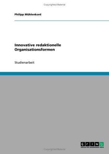 Innovative Redaktionelle Organisationsformen 9783638656603