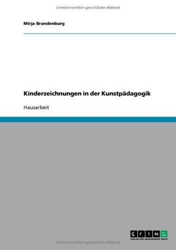 Kinderzeichnungen in Der Kunstp Dagogik 9783638661560