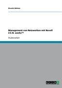 Management Von Netzwerken Mit Novell Z.E.N. Works 9783638666947