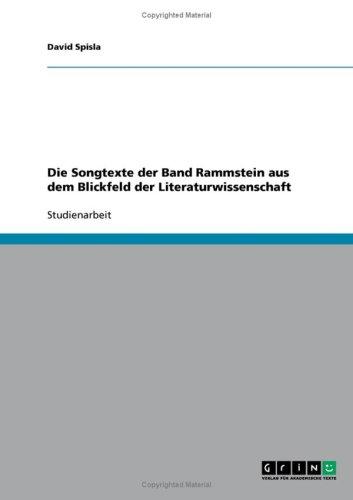 Die Songtexte Der Band Rammstein Aus Dem Blickfeld Der Literaturwissenschaft
