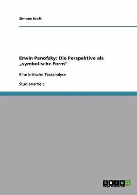 Erwin Panofsky: Die Perspektive ALS Symbolische Form