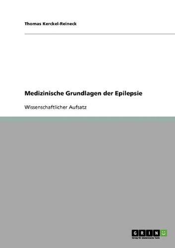 Medizinische Grundlagen Der Epilepsie 9783638740302