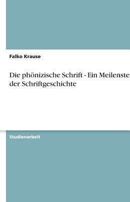Die PH Nizische Schrift - Ein Meilenstein in Der Schriftgeschichte 9783638753548