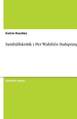 Samh Llskritik I Per Wahl S Stalspranget 9783638765473