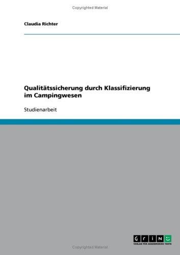 Qualit Tssicherung Durch Klassifizierung Im Campingwesen 9783638768825