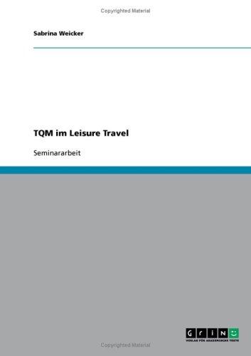 TQM Im Leisure Travel 9783638803502