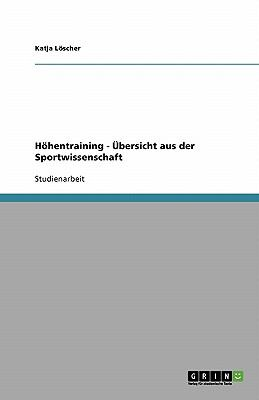 H Hentraining - Bersicht Aus Der Sportwissenschaft 9783638832137