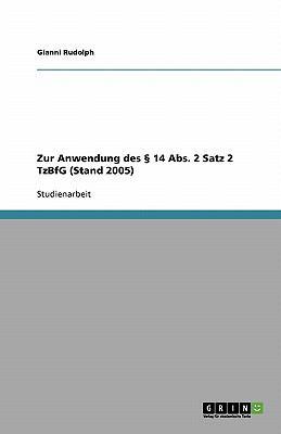 Zur Anwendung Des 14 ABS. 2 Satz 2 Tzbfg (Stand 2005) 9783638842228