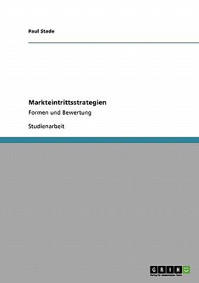 Markteintrittsstrategien 9783638924429