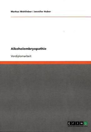 Alkoholembryopathie 9783638934329