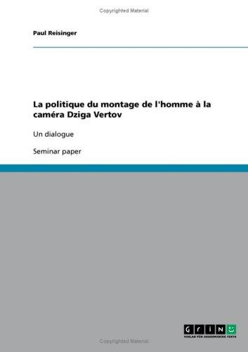 La Politique Du Montage de L'Homme La CAM Ra Dziga Vertov 9783638940849