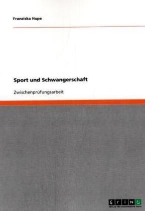 Sport Und Schwangerschaft 9783638952323