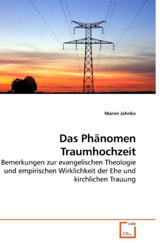 Das Phnomen Traumhochzeit 9783639068399