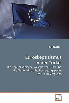 Euroskeptizismus in Der Trkei 9783639234114
