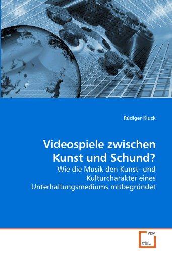 Videospiele Zwischen Kunst Und Schund? 9783639257199