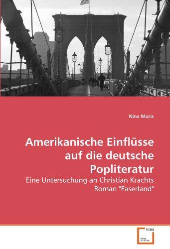 Amerikanische Einflsse Auf Die Deutsche Popliteratur 9783639264104