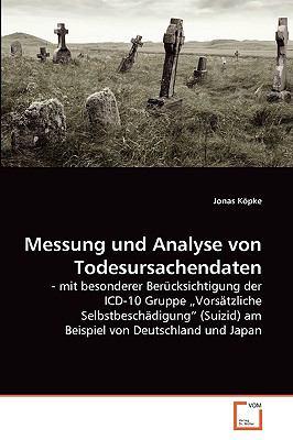 Messung Und Analyse Von Todesursachendaten 9783639266450