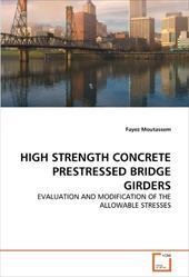 High Strength Concrete Prestressed Bridge Girders