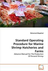 Standard Operating Procedure for Marine Shrimp Hatcheries and Farms