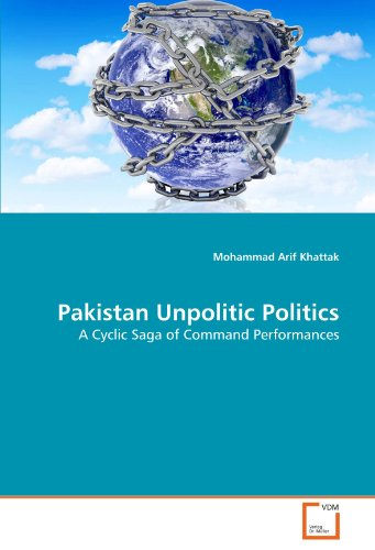Pakistan Unpolitic Politics