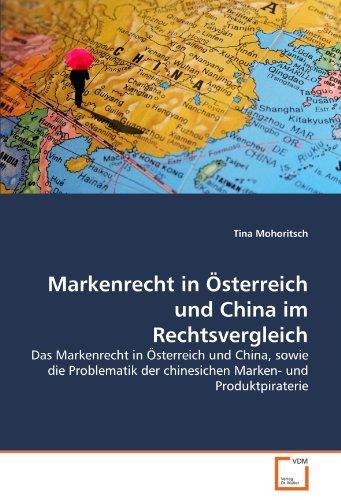 Markenrecht in Sterreich Und China Im Rechtsvergleich 9783639356007