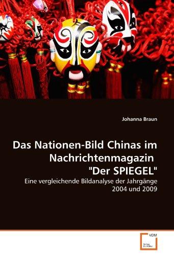 Das Nationen-Bild Chinas Im Nachrichtenmagazin