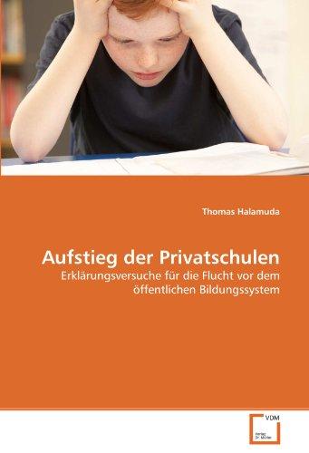 Aufstieg Der Privatschulen 9783639379877