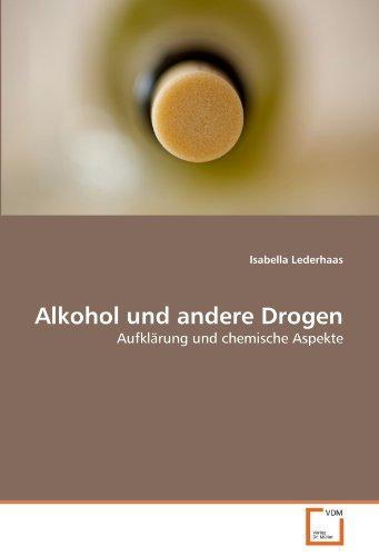 Alkohol Und Andere Drogen 9783639358698