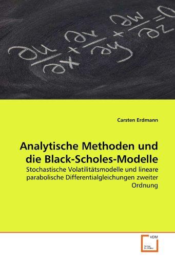 Analytische Methoden Und Die Black-Scholes-Modelle 9783639370768