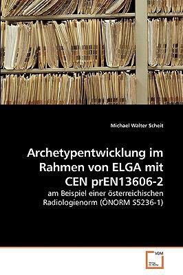Archetypentwicklung Im Rahmen Von Elga Mit Cen Pren13606-2 9783639254532
