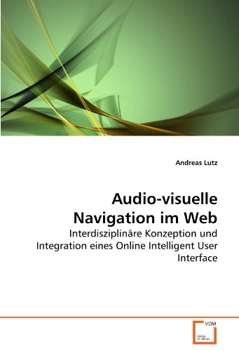 Audio-Visuelle Navigation Im Web 9783639275162