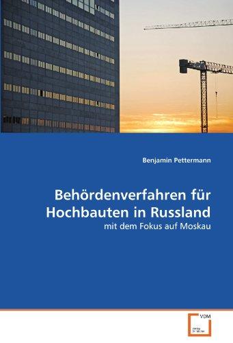 Beh Rdenverfahren Fur Hochbauten in Russland 9783639349764