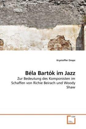 Bla Bartk Im Jazz 9783639254174