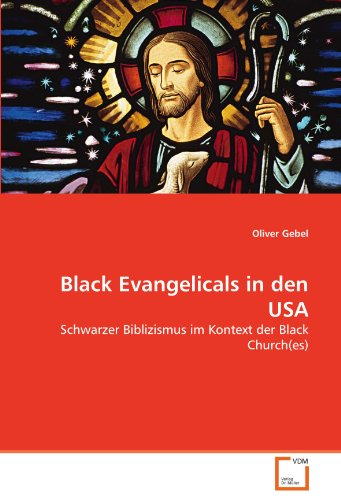 Black Evangelicals in Den USA 9783639351422
