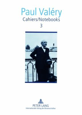 Cahiers / Notebooks 3: Editor in Chief: Brian Stimpson Associate Editors: Paul Gifford, Robert Pickering and Norma Rinsler Translated by Norm = Cahier 9783631367643