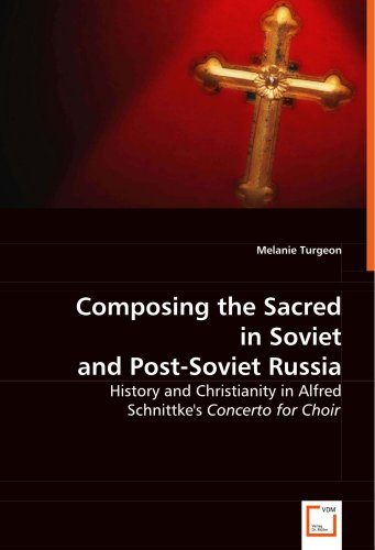Composing the Sacred in Soviet and Post-Soviet Russia 9783639033335