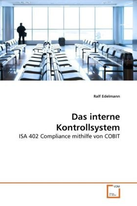 Das Interne Kontrollsystem 9783639274189