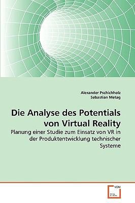 Die Analyse Des Potentials Von Virtual Reality 9783639266818